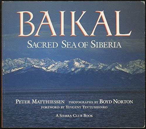 9780871565846: Baikal: Sacred Sea of Siberia