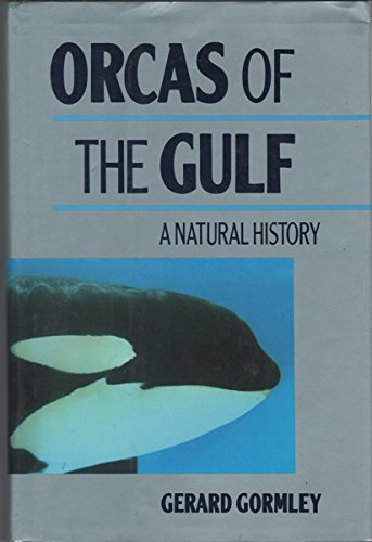 9780871566010: Orcas of the Gulf
