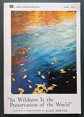 9780871566102: In Wildness Is the Preservation of the World