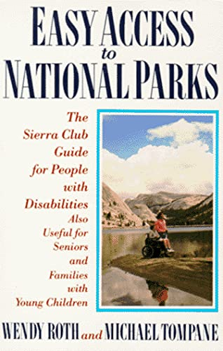 9780871566201: Easy Access to National Parks: The Sierra Club Guide for People with Disabilities; also Useful for Seniors and Families with Young Children