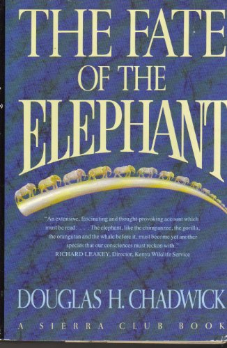 9780871566355: The Fate of the Elephant