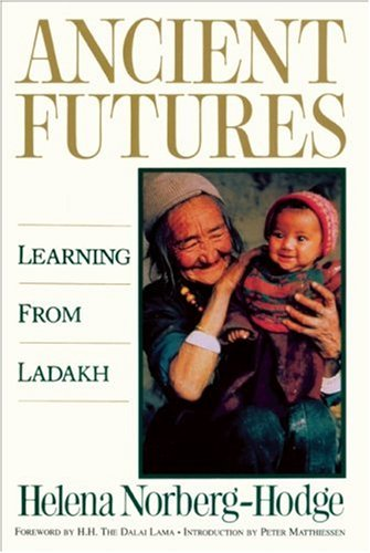 9780871566430: Ancient Futures: Learning from Ladakh: 0