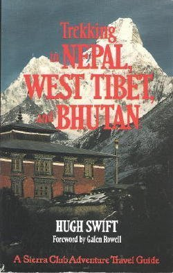 9780871566508: Trekking in Nepal, West Tibet, and Bhutan
