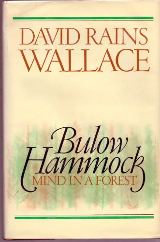 Bulow Hammock: Mind in a Forest