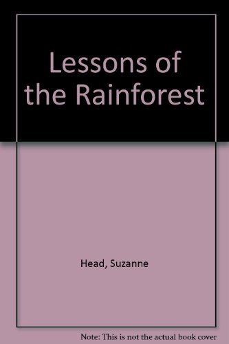 Lessons of the Rainforest: Head, Suzanne