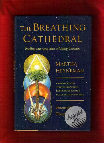 9780871566874: The Breathing Cathedral: Feeling Our Way into a Living Cosmos