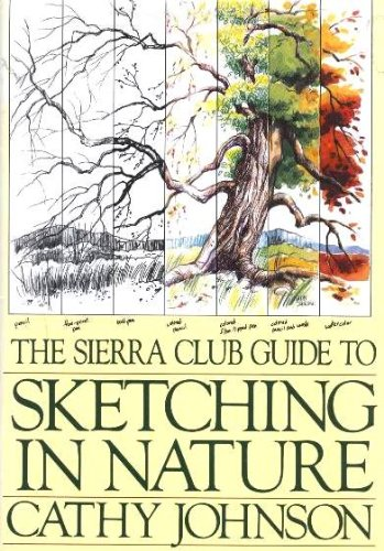 9780871566911: The Sierra Club Guide to Sketching in Nature
