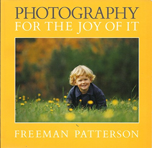 9780871566973: Photography For The Joy Of It/Sierra Club Book