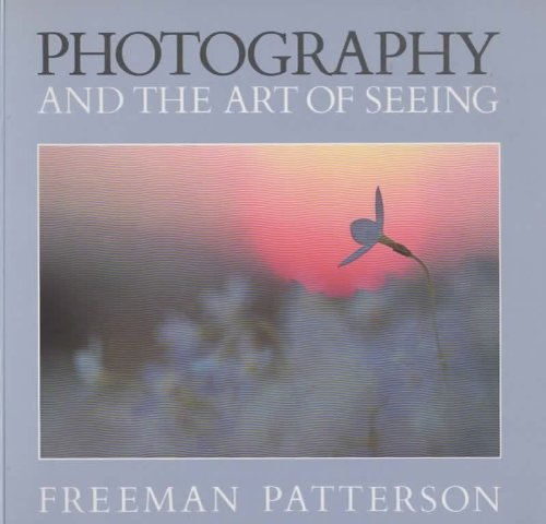 9780871566980: Photography and the Art of Seeing - A Sierra Club Book