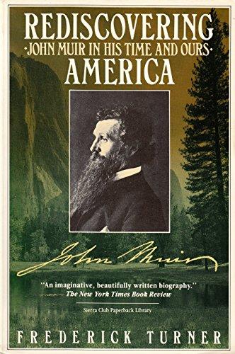 Sierra Club Paperback Library: Rediscovering America : Frederick Turner