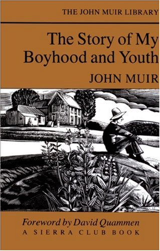 9780871567499: The Story of My Boyhood and Youth: 0 (The John Muir Library)