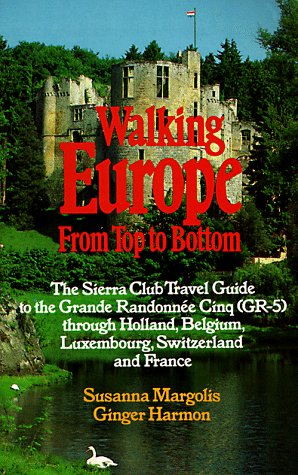 9780871567529: Walking Europe from Top to Bottom: The Sierra Club Travel Guide to the Grande Randonnee Cing