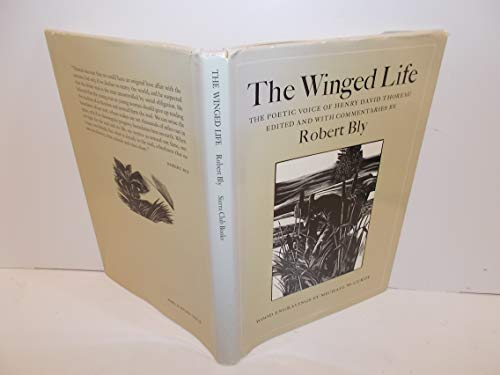 9780871567628: The Winged Life : the Poetic Voice of Henry David Thoreau