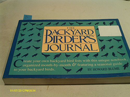 The Backyard Birder's Journal: Howard Blume