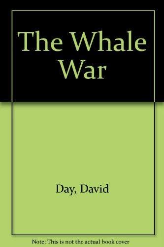 The Whale War: David Day
