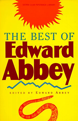 9780871567864: The Best of Edward Abbey
