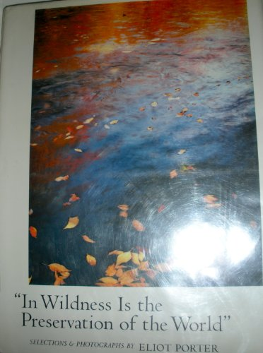 9780871567932: In Wildness is the Preservation of the World