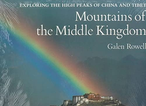 9780871568298: Mountains of the Middle Kingdom: Exploring the High Peaks of China and Tibet