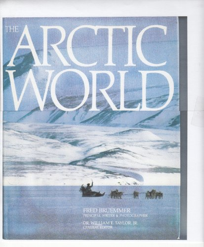 9780871568427: The Arctic World