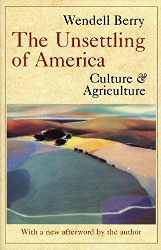 9780871568779: The Unsettling of America: Culture & Agriculture