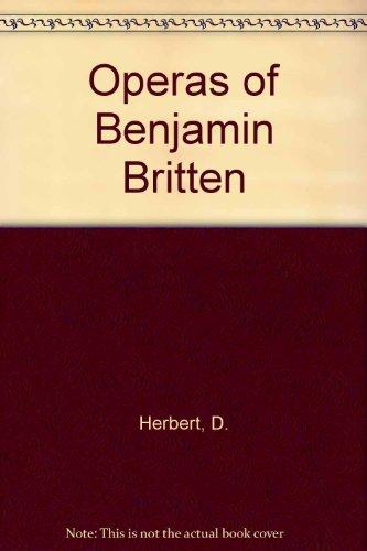 9780871569080: Operas of Benjamin Britten
