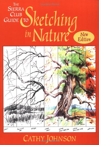 9780871569325: The Sierra Club Guide to Sketching in Nature, Revised Edition