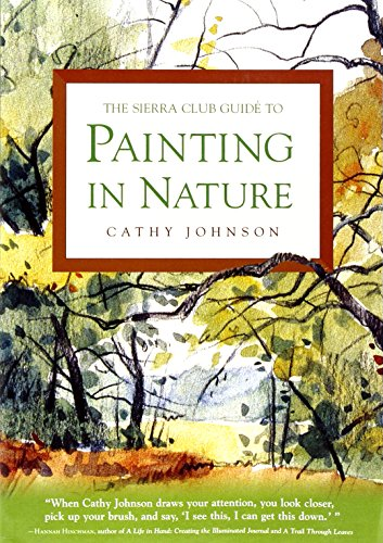 9780871569349: The Sierra Club Guide to Painting in Nature (Sierra Club Books Publication)