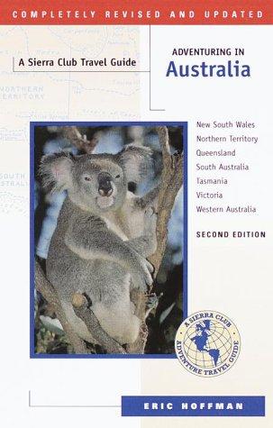 9780871569615: Adventuring in Australia: Second Edition (Sierra Club Adventure Travel Guides)