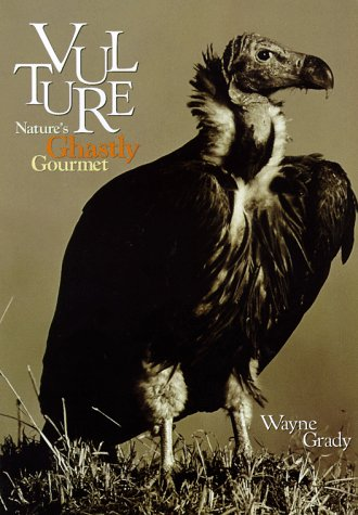9780871569820: Vulture: Nature's Ghastly Gourmet