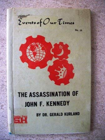 The Assassination of John F. Kennedy: Kurland, Gerald