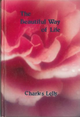 9780871590107: The beautiful way of life