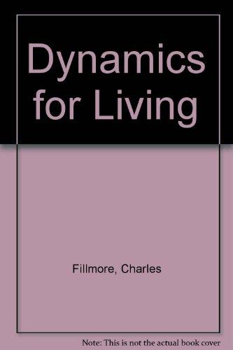 9780871590251: Dynamics for Living