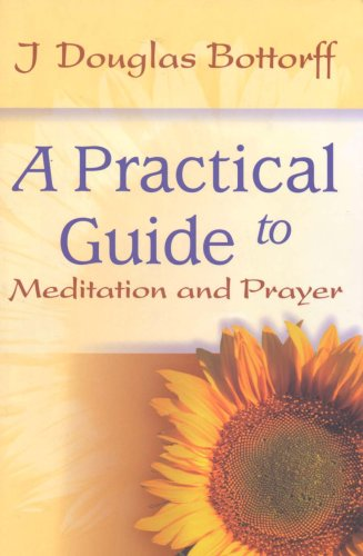9780871590367: A Practical Guide to Meditation and Prayer