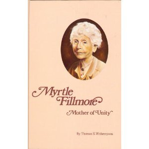 9780871591029: Myrtle Fillmore: Mother of Unity