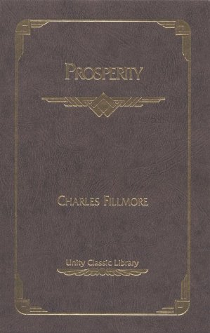 9780871591074: Prosperity (Unity Classic Library)