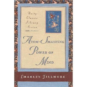 9780871591098: Atom-Smashing Power of Mind (Unity Classic Library)