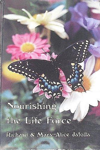 9780871591142: Nourishing the Life Force