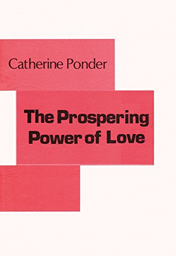 9780871591296: The Prospering Power of Love
