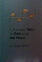 9780871591340: A Practical Guide To Meditation And Prayer