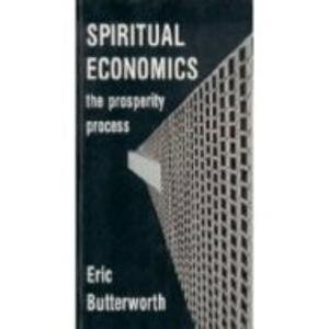 9780871591425: Spiritual Economics: The Prosperity Process