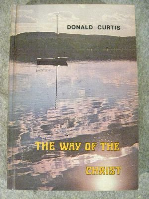 9780871591692: The Way of the Christ