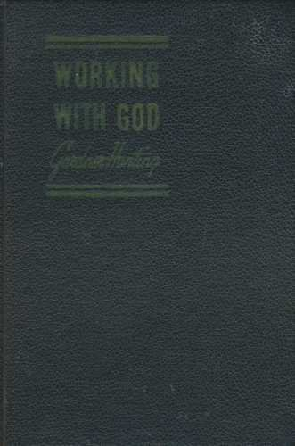 9780871591746: Working With God