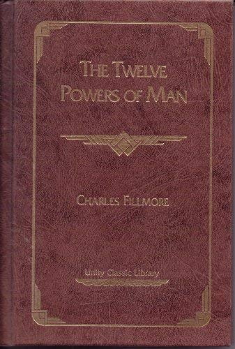 9780871591869: The Twelve Powers of Man (Unity Classic Library)
