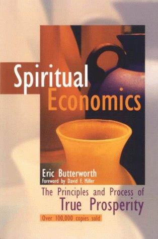 9780871592118: Spiritual Economics: The Principles and Process of True Prosperity