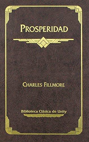 9780871592156: Prosperidad (Biblioteca Clasuca de Unity) (Spanish Edition)