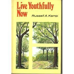 Live Youthfully Now: Kemp, Russell