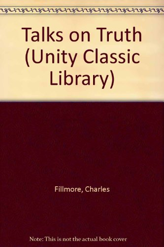 9780871592347: Talks on Truth (Unity Classic Library)