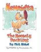 9780871592934: Henrietta: The Homely Duckling (Weewisdom Books)