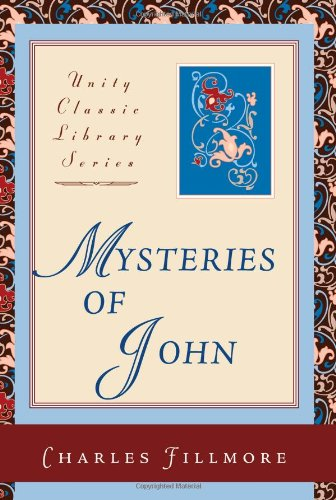 9780871592996: Mysteries of John (Unity Classic Library)