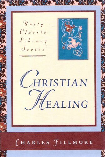 9780871593047: Christian Healing (Unity Classic Library)